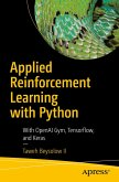 Applied Reinforcement Learning with Python (eBook, PDF)