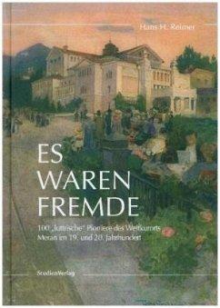 Es waren Fremde - Reimer, Hans H.
