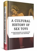 A CULTURAL HISTORY OF SEX TOYS