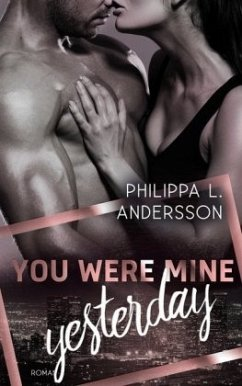 You Were Mine Yesterday - Andersson, Philippa L.