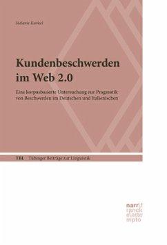 Kundenbeschwerden im Web 2.0 - Kunkel, Melanie