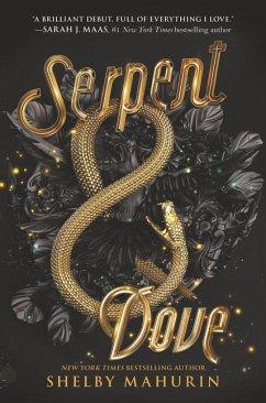 Serpent & Dove - Mahurin, Shelby