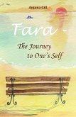 Tara - The Journey To One's Self (eBook, ePUB)