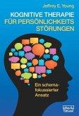 Kognitive Therapie für Persönlichkeitsstörungen
