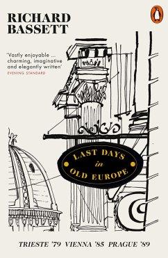 Last Days in Old Europe - Bassett, Richard