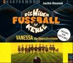 Vanessa, die Unerschrockene / Die Wilden Fußballkerle Bd.3 (3 Audio-CDs) (Mängelexemplar)