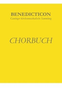 Benedicticon. Chorbuch