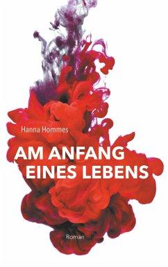 Am Anfang eines Lebens - Hommes, Hanna