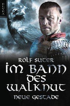 Im Bann des Walknut - Suter, Rolf