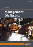 Management. Die Essenz