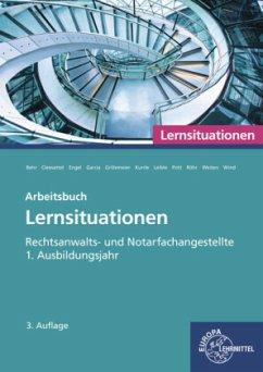 Rechtsanwalts- und Notarfachangestellte, Lernsituationen 1. Ausbildungsjahr - Behr, Andreas;Cleesattel, Thomas;Engel, Günter