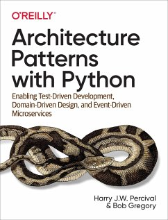 Architecture Patterns with Python - Percival, Harry J.W.; Gregory, Bob
