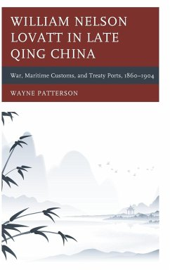 William Nelson Lovatt in Late Qing China - Patterson, Wayne
