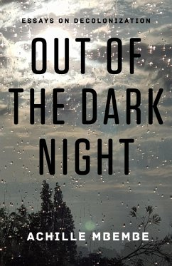 Out of the Dark Night (eBook, ePUB) - Mbembe, Achille