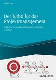 Der Turbo für das Projektgeschäft - inkl. Arbeitshilfen online (eBook, PDF)
