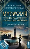 Spur nach London / Mydworth Bd.3 (eBook, ePUB)