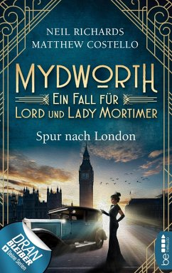 Spur nach London / Mydworth Bd.3 (eBook, ePUB) - Richards, Neil; Costello, Matthew