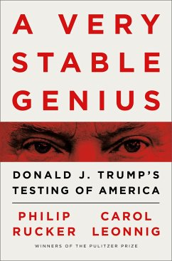 A Very Stable Genius - Rucker, Philip; Leonnig, Carol