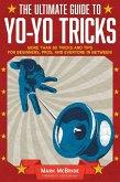 The Ultimate Guide to Yo-Yo Tricks (eBook, ePUB)