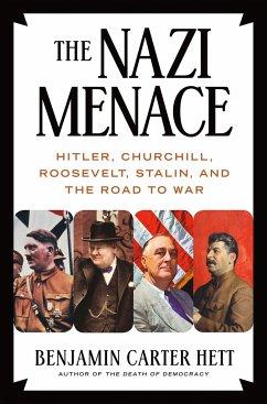 The Nazi Menace - Hett, Benjamin Carter