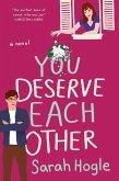 You Deserve Each Other (eBook, ePUB)