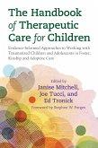 The Handbook of Therapeutic Care for Children (eBook, ePUB)