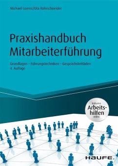 Praxishandbuch Mitarbeiterführung - inkl. Arbeitshilfen online (eBook, ePUB) - Lorenz, Michael; Rohrschneider, Uta