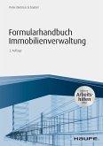Formularhandbuch Immobilienverwaltung - inkl. Arbeitshilfen online (eBook, PDF)