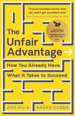The Unfair Advantage (eBook, ePUB)