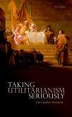 Taking Utilitarianism Seriously (eBook, PDF)