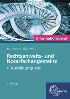 Rechtsanwalts- und Notarfachangestellte, 1. Ausbildungsjahr, Informationsband - Behr, Andreas;Grillemeier, Sandra;Leible, Klaus