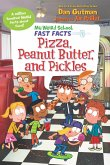 My Weird School Fast Facts: Pizza, Peanut Butter, and Pickles (eBook, ePUB)