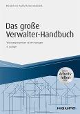 Das große Verwalter-Handbuch - inkl. Arbeitshilfen online (eBook, PDF)