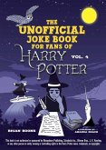 The Unofficial Harry Potter Joke Book: Raucous Jokes and Riddikulus Riddles for Ravenclaw (eBook, ePUB)