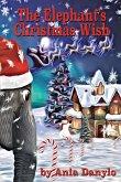 The Elephant's Christmas Wish