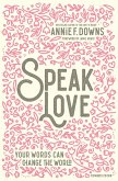 Speak Love (eBook, ePUB)