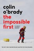The Impossible First (eBook, ePUB)