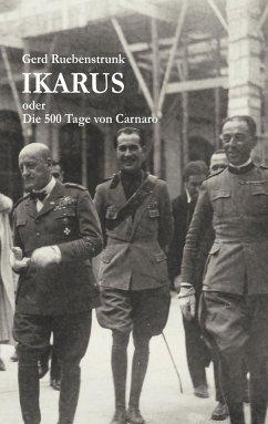 Ikarus oder Die 500 Tage von Carnaro