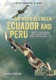 Air Wars Between Ecuador and Peru, Volume 2