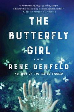The Butterfly Girl (eBook, ePUB) - Denfeld, Rene