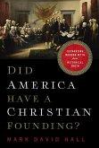 Did America Have a Christian Founding? (eBook, ePUB)