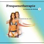 Frequenztherapie im Zentrum der Heilung 5 (MP3-Download)