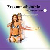 Frequenztherapie im Zentrum der Heilung 7 (MP3-Download)