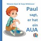 Paul sagt, er hat ein Aua (MP3-Download)
