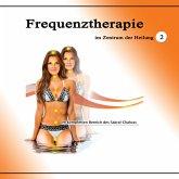 Frequenztherapie im Zentrum der Heilung 2 (MP3-Download)