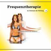 Frequenztherapie im Zentrum der Heilung 3 (MP3-Download)
