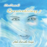 Die Praxis der Quantenheilung 5 (MP3-Download)
