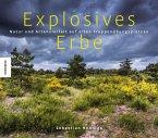 Explosives Erbe (Mängelexemplar)