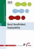 Beruf, Beruflichkeit, Employability (eBook, PDF)