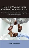 How the Working Class Can Help the Middle Class (eBook, ePUB)